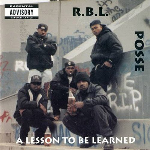RBL POSSE - A Lesson To Be Learned (Album)