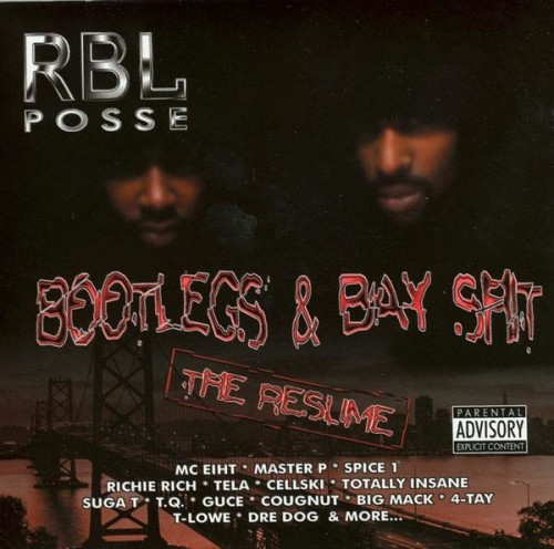 RBL-Posse-Bootlegs-Bay-Shit-The-Resume